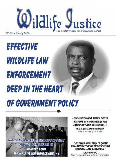 Edition 1 - Effective Wildlife Law Enforcement Deep in the Heart of Government Policy